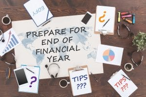 Tips to Prepare Your Business for End of Financial Year (EOFY)